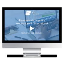Webinaire Panorama de la facture électronique à l'international